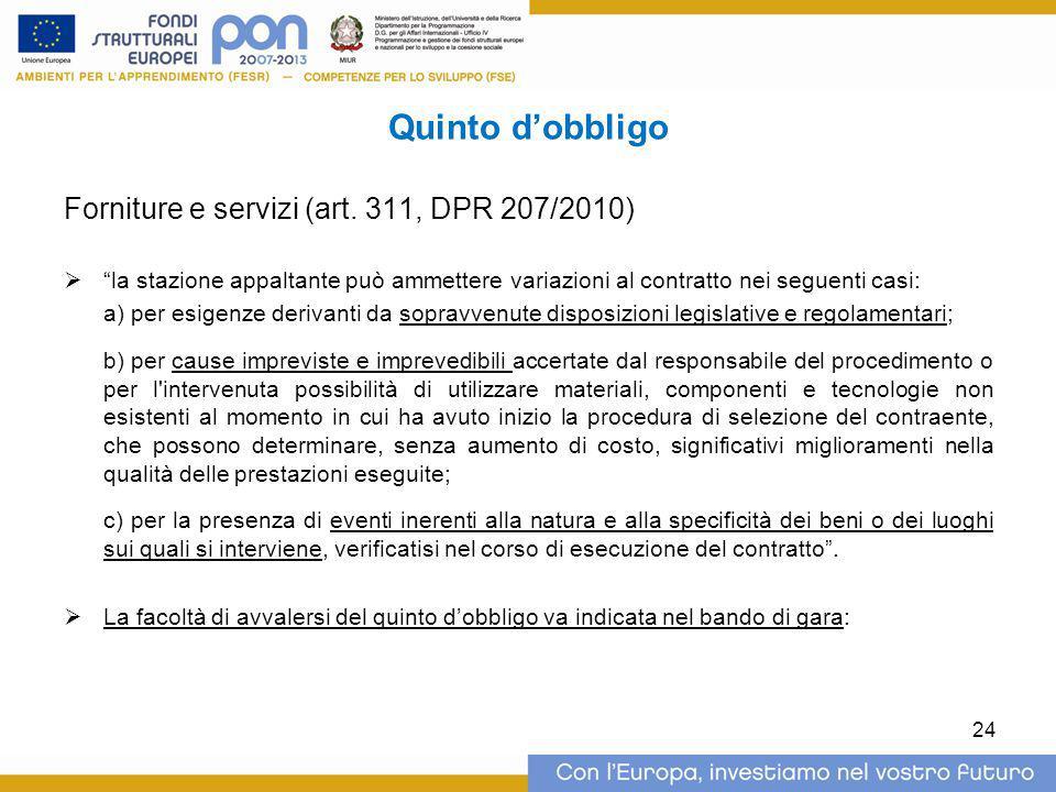 Quinto d'obbligo Forniture e servizi (art. 311, DPR 207/2010)