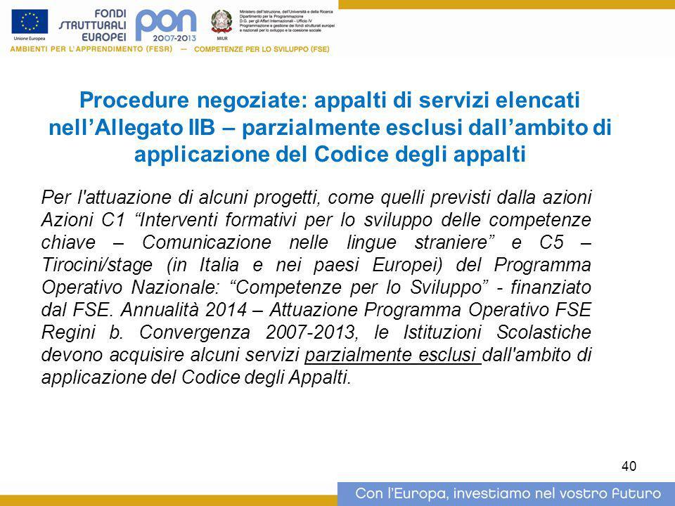 Procedure negoziate: appalti di servizi elencati nell'Allegato IIB – parzialmente esclusi dall'ambito di applicazione del Codice degli appalti