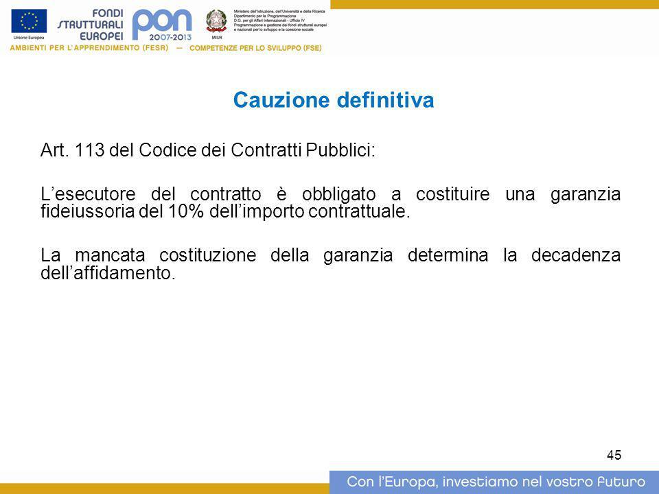 Cauzione definitiva Art. 113 del Codice dei Contratti Pubblici: