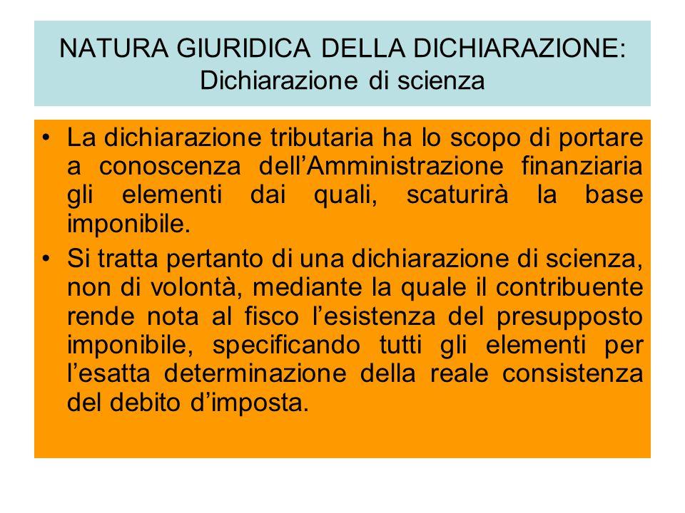 NATURA GIURIDICA DELLA DICHIARAZIONE: Dichiarazione di scienza
