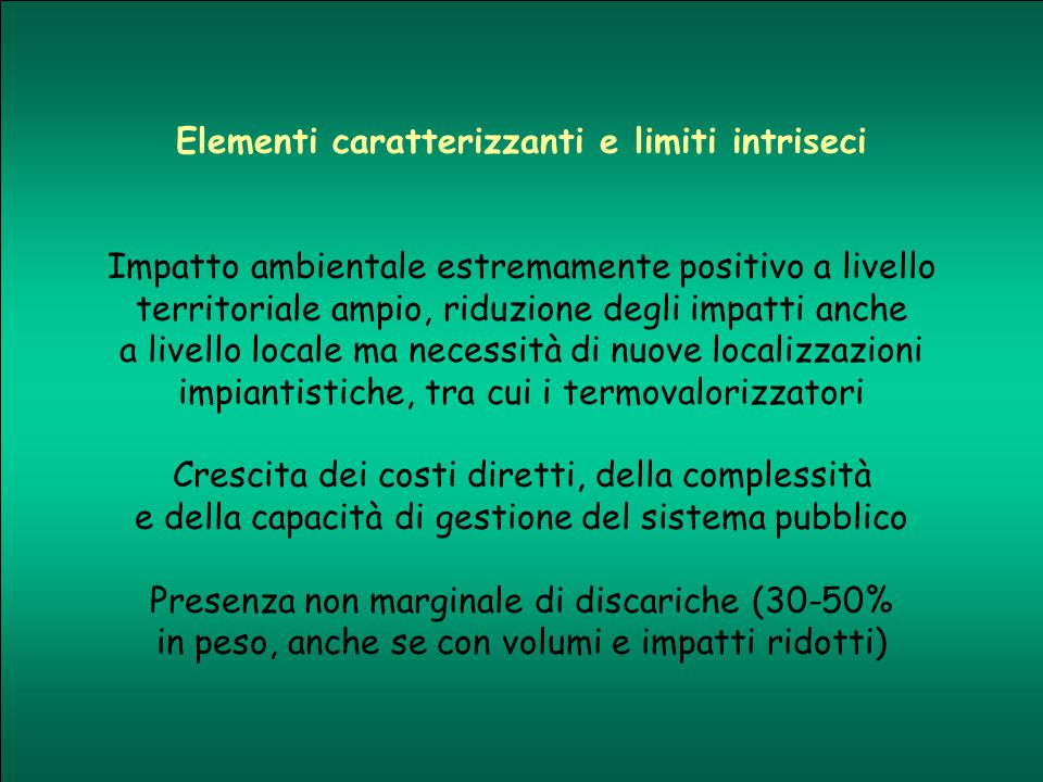 Elementi caratterizzanti e limiti intriseci