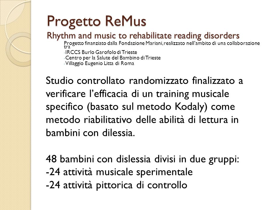 Progetto ReMus Rhythm and music to rehabilitate reading disorders