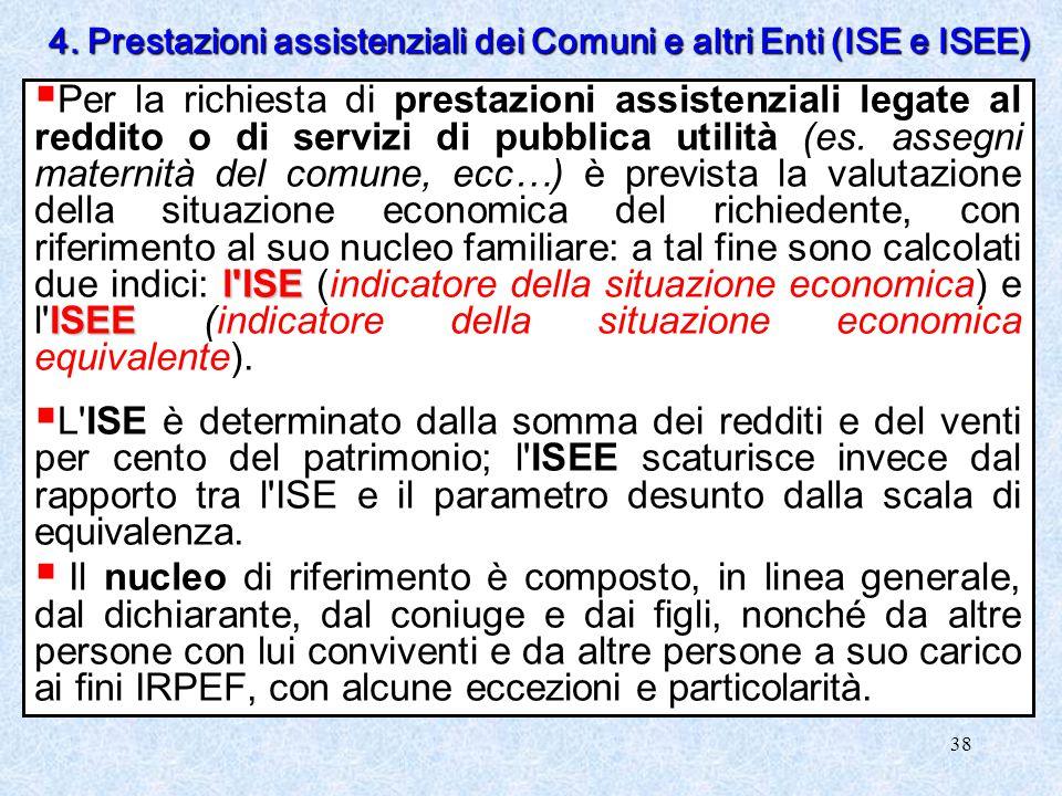 4. Prestazioni assistenziali dei Comuni e altri Enti (ISE e ISEE)