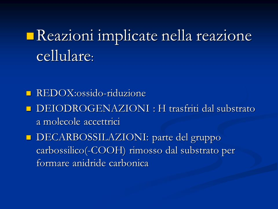 Reazioni implicate nella reazione cellulare: