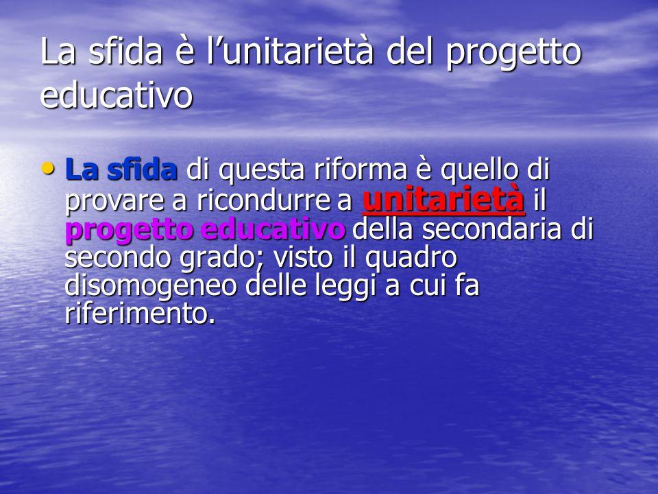 La sfida è l'unitarietà del progetto educativo
