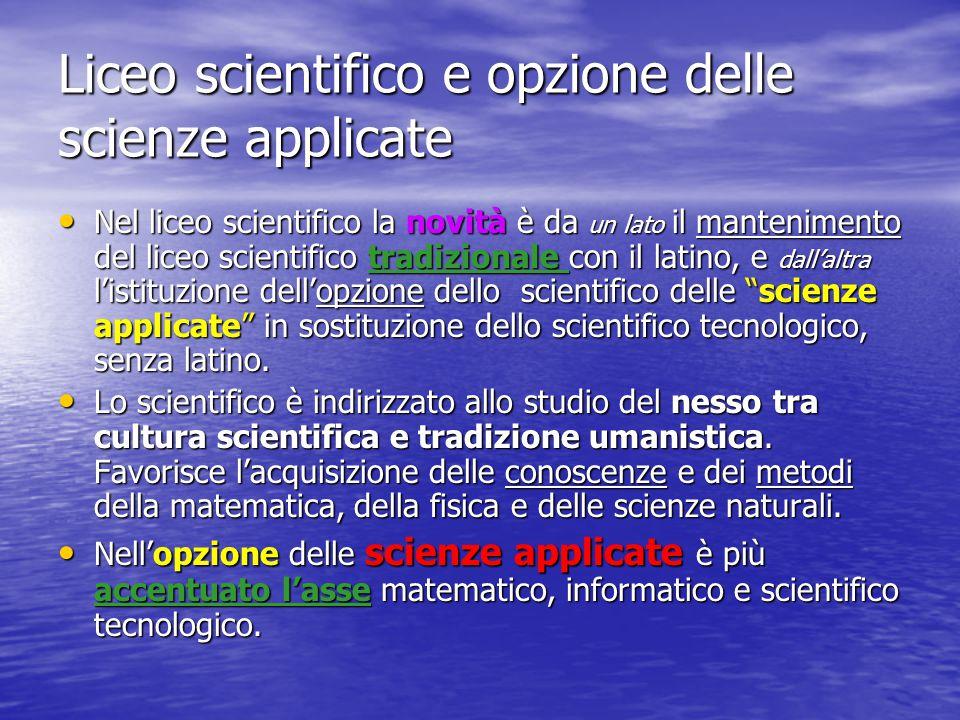 Liceo scientifico e opzione delle scienze applicate