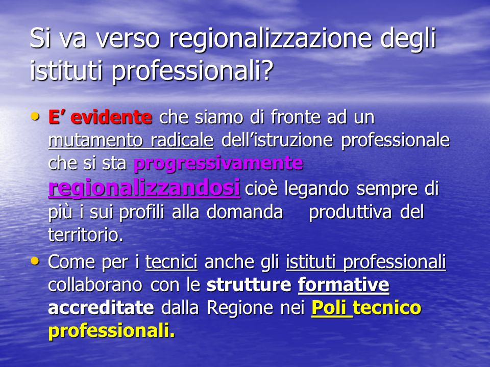 Si va verso regionalizzazione degli istituti professionali