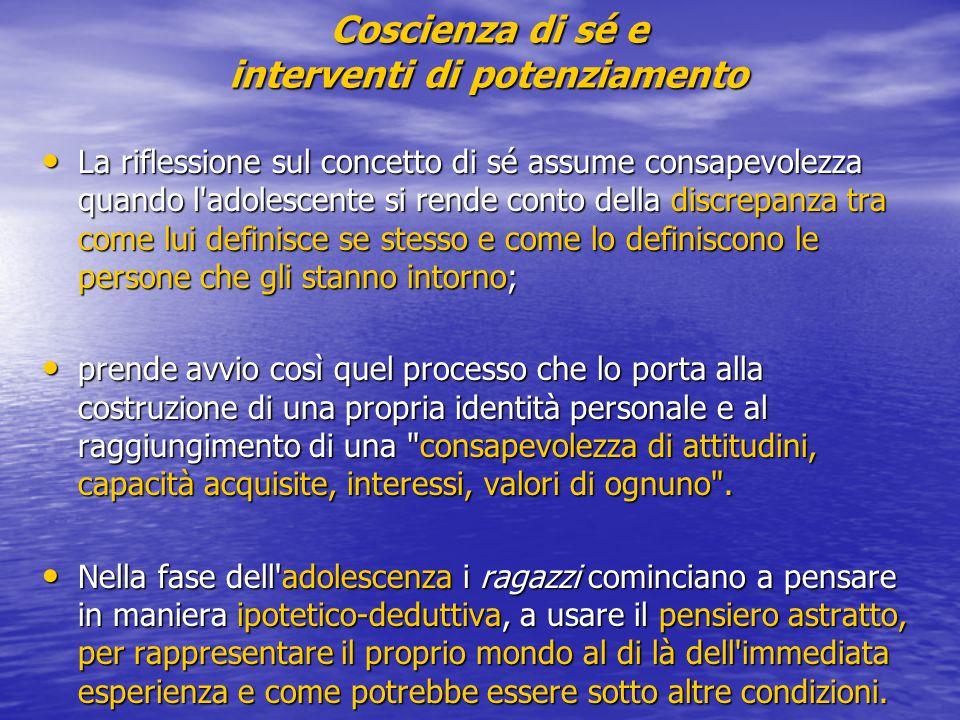 Coscienza di sé e interventi di potenziamento