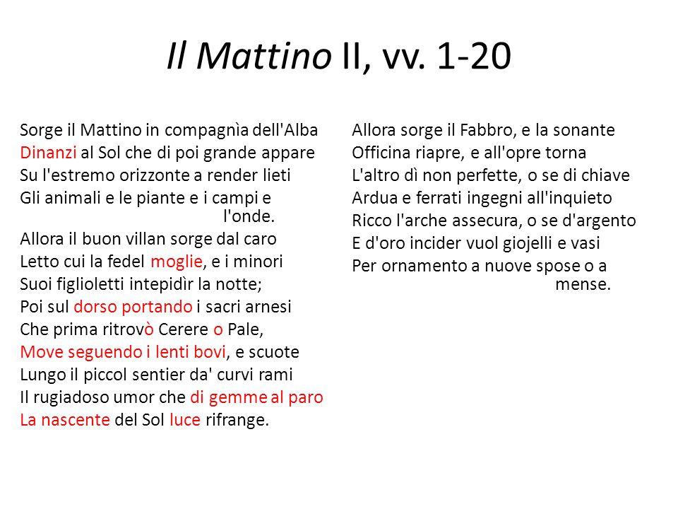 Il Mattino II, vv. 1-20 Sorge il Mattino in compagnìa dell Alba
