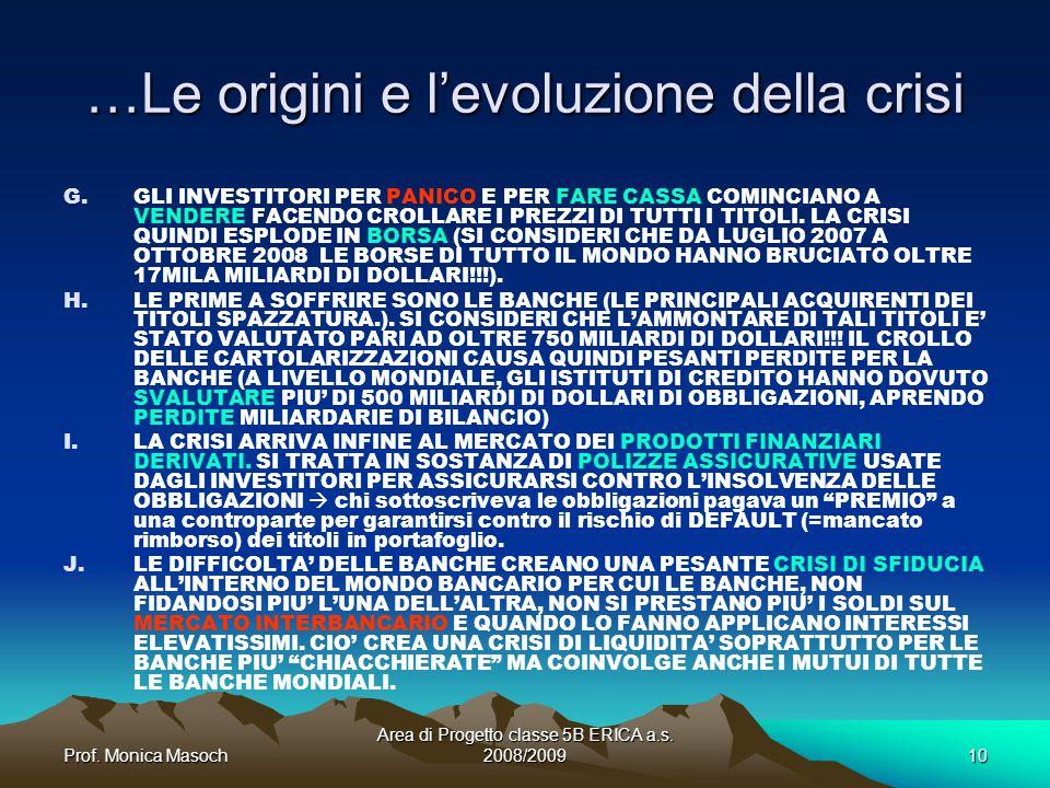 …Le origini e l'evoluzione della crisi