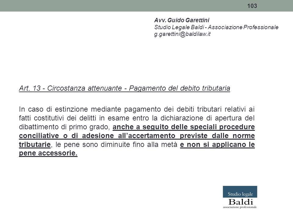 Art. 13 - Circostanza attenuante - Pagamento del debito tributaria