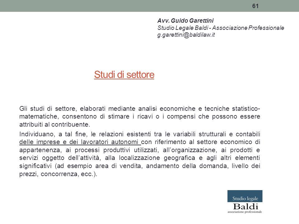 Avv. Guido Garettini Studio Legale Baldi - Associazione Professionale. g.garettini@baldilaw.it. Studi di settore.