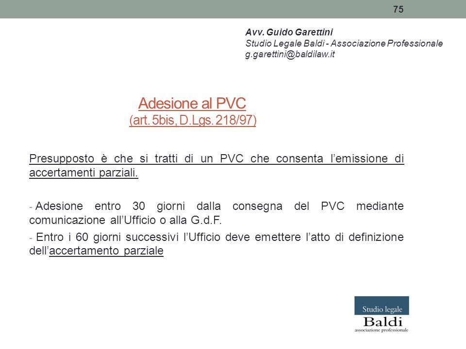 Adesione al PVC (art. 5bis, D.Lgs. 218/97)