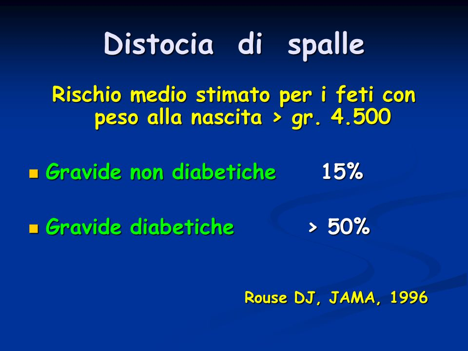 Rischio medio stimato per i feti con peso alla nascita > gr. 4.500