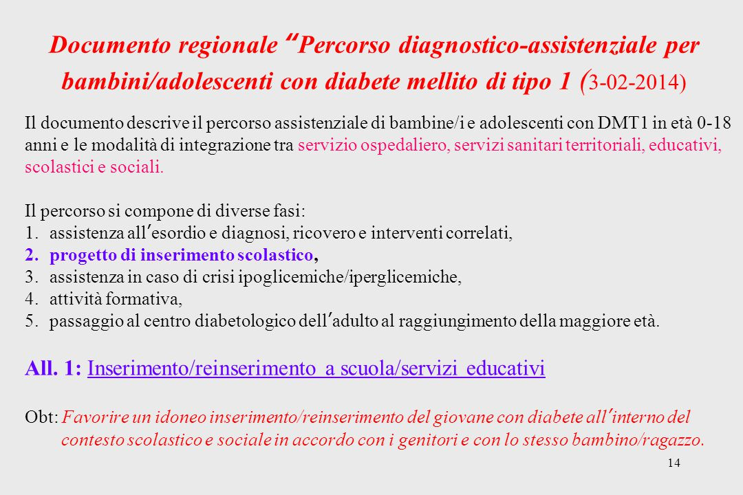 Documento regionale Percorso diagnostico-assistenziale per bambini/adolescenti con diabete mellito di tipo 1 (3-02-2014)