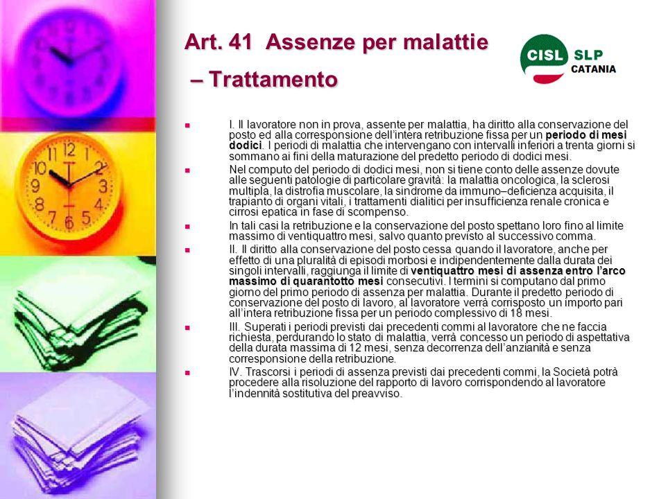Art. 41 Assenze per malattie – Trattamento
