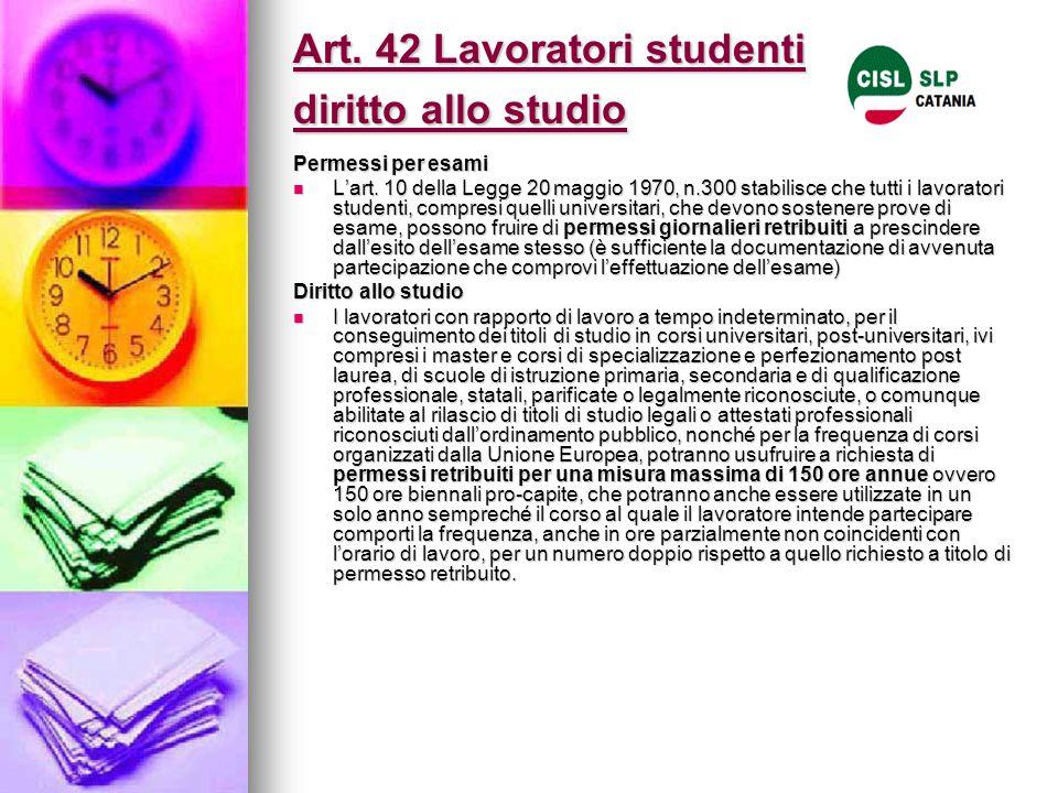 Art. 42 Lavoratori studenti diritto allo studio