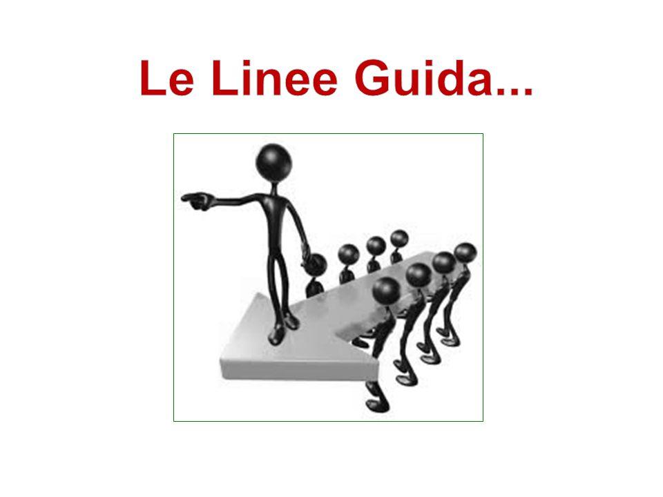 Le Linee Guida...