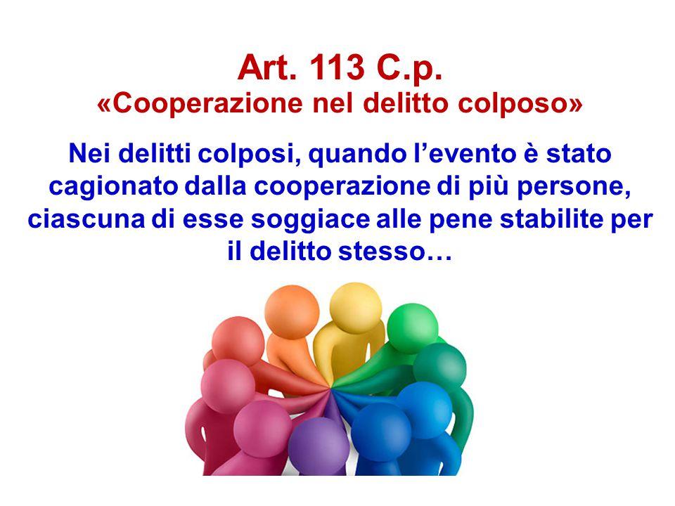 «Cooperazione nel delitto colposo»