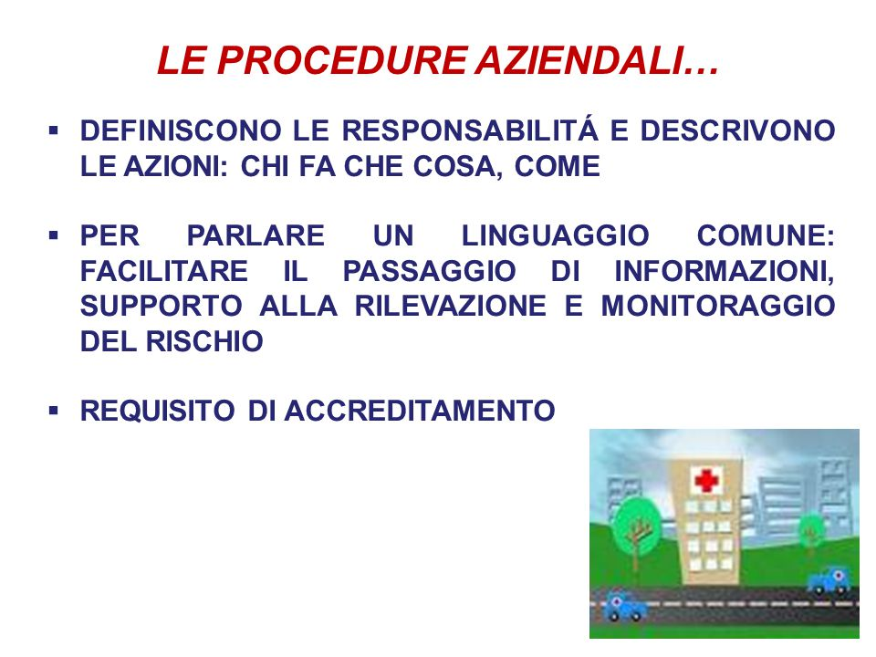 LE PROCEDURE AZIENDALI…
