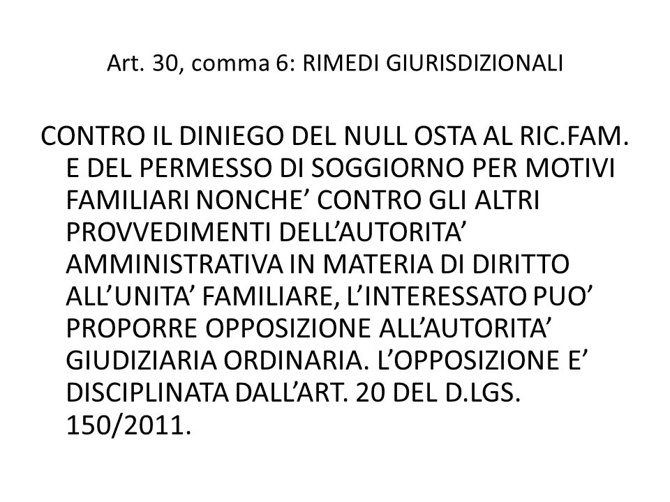 Art. 30, comma 6: RIMEDI GIURISDIZIONALI