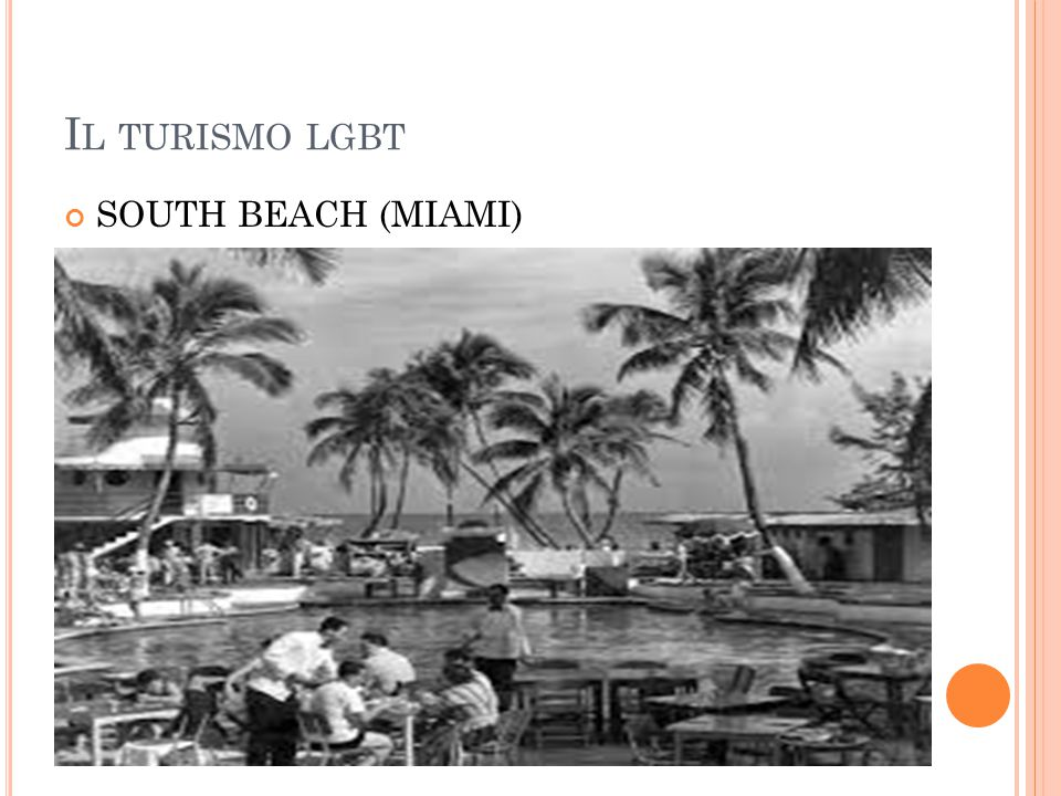 Il turismo lgbt SOUTH BEACH (MIAMI)