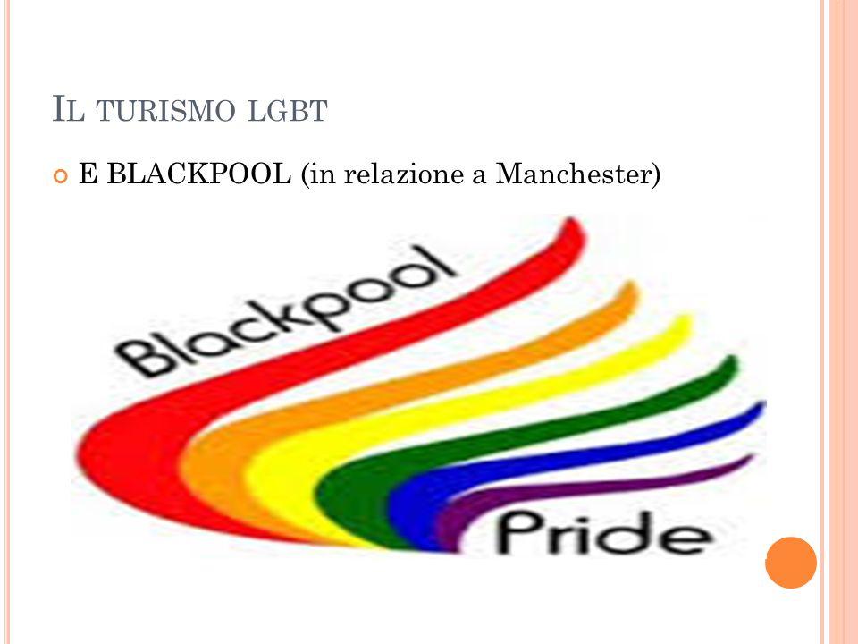 Il turismo lgbt E BLACKPOOL (in relazione a Manchester)
