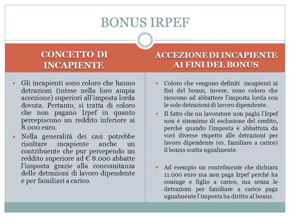 CONCETTO DI INCAPIENTE ACCEZIONE DI INCAPIENTE AI FINI DEL BONUS