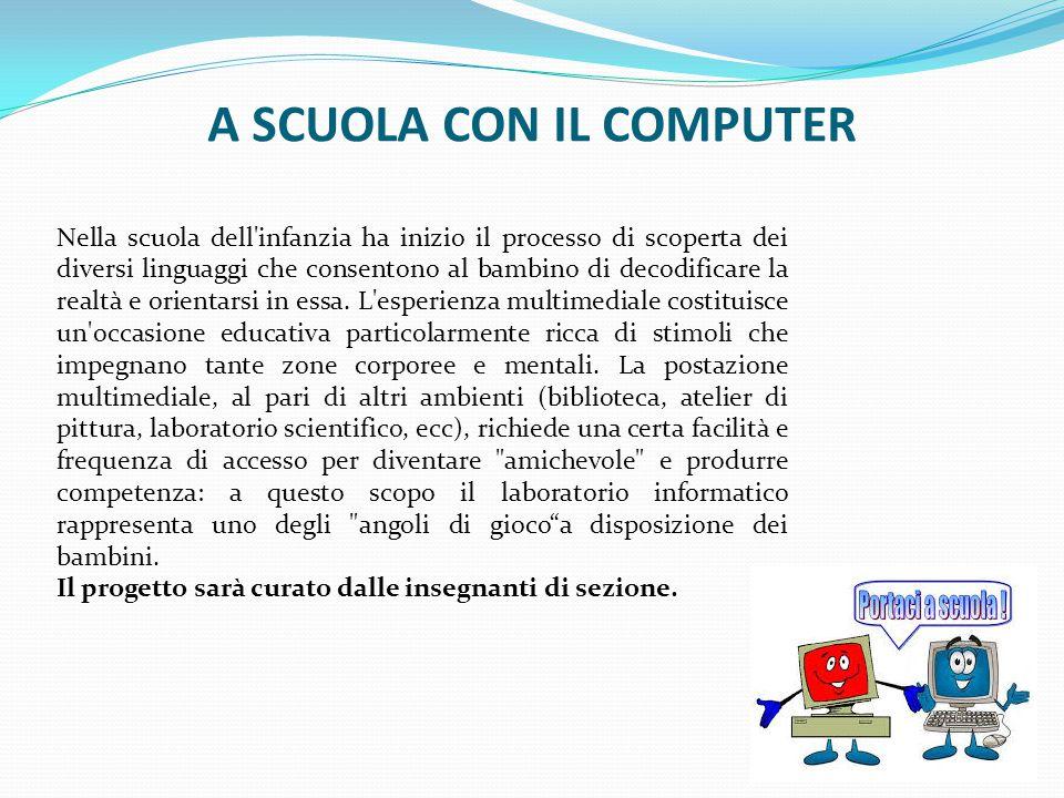 A SCUOLA CON IL COMPUTER