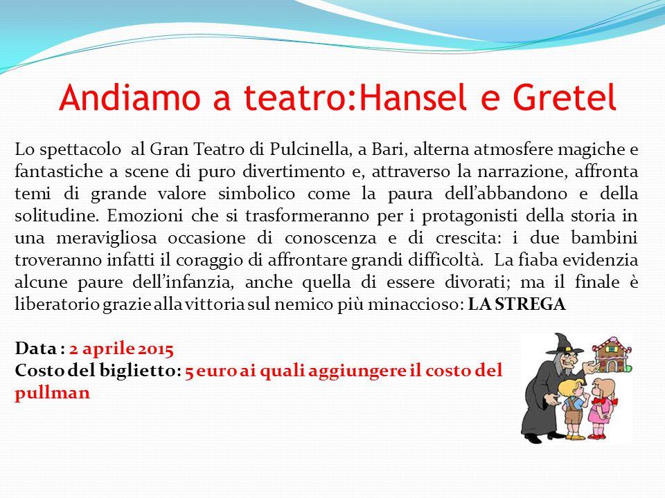 Andiamo a teatro:Hansel e Gretel