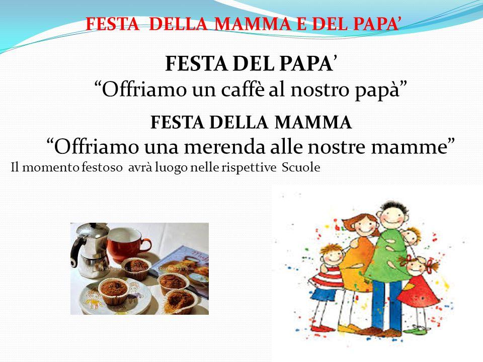 FESTA DELLA MAMMA E DEL PAPA'