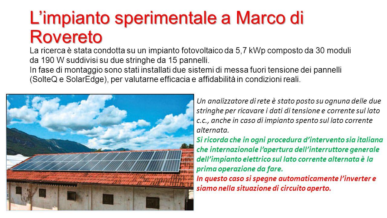 L'impianto sperimentale a Marco di Rovereto