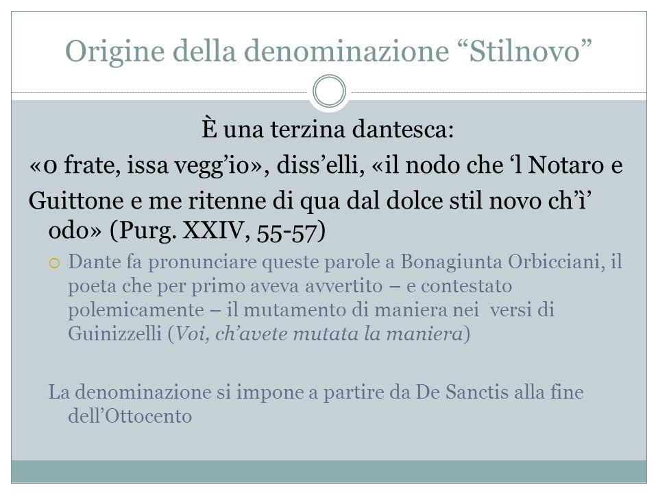 Origine della denominazione Stilnovo