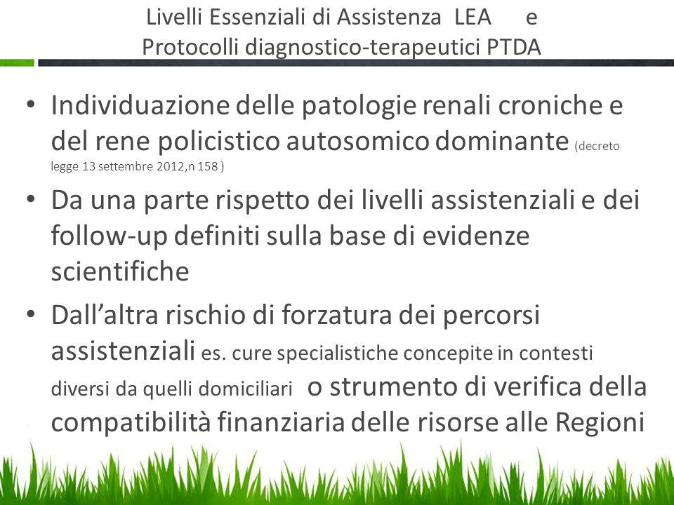 Livelli Essenziali di Assistenza LEA e Protocolli diagnostico-terapeutici PTDA