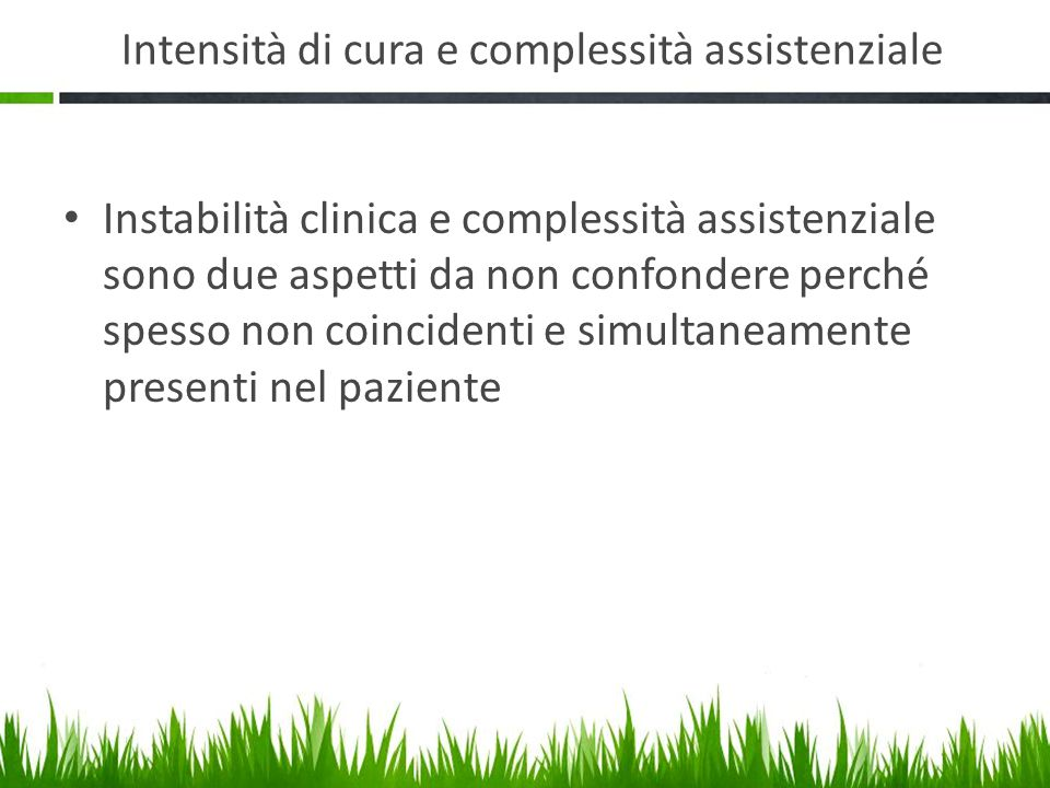 Intensità di cura e complessità assistenziale
