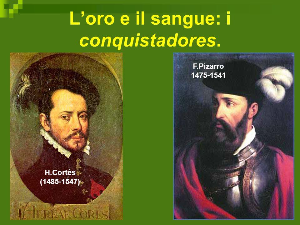 L'oro e il sangue: i conquistadores.