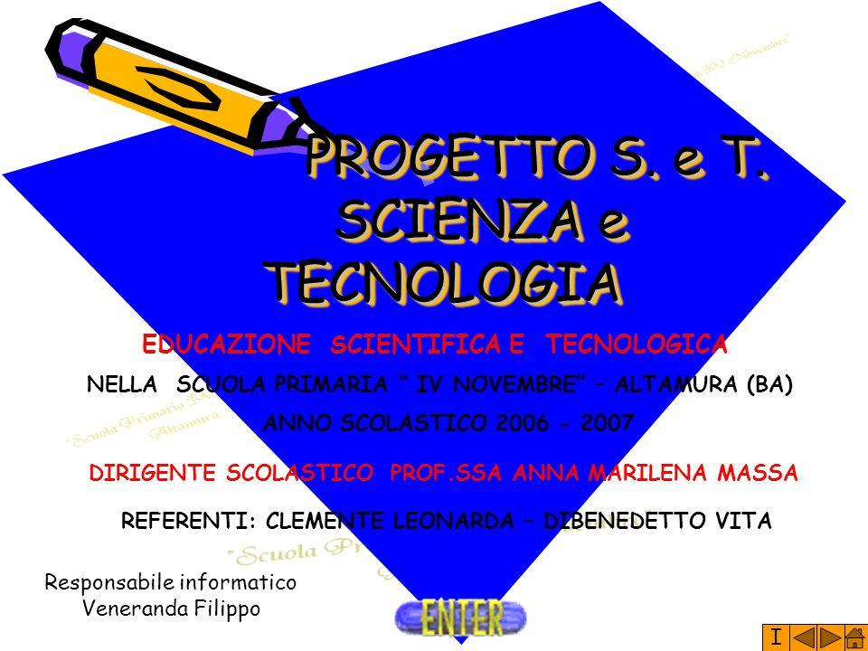 PROGETTO S. e T. SCIENZA e TECNOLOGIA
