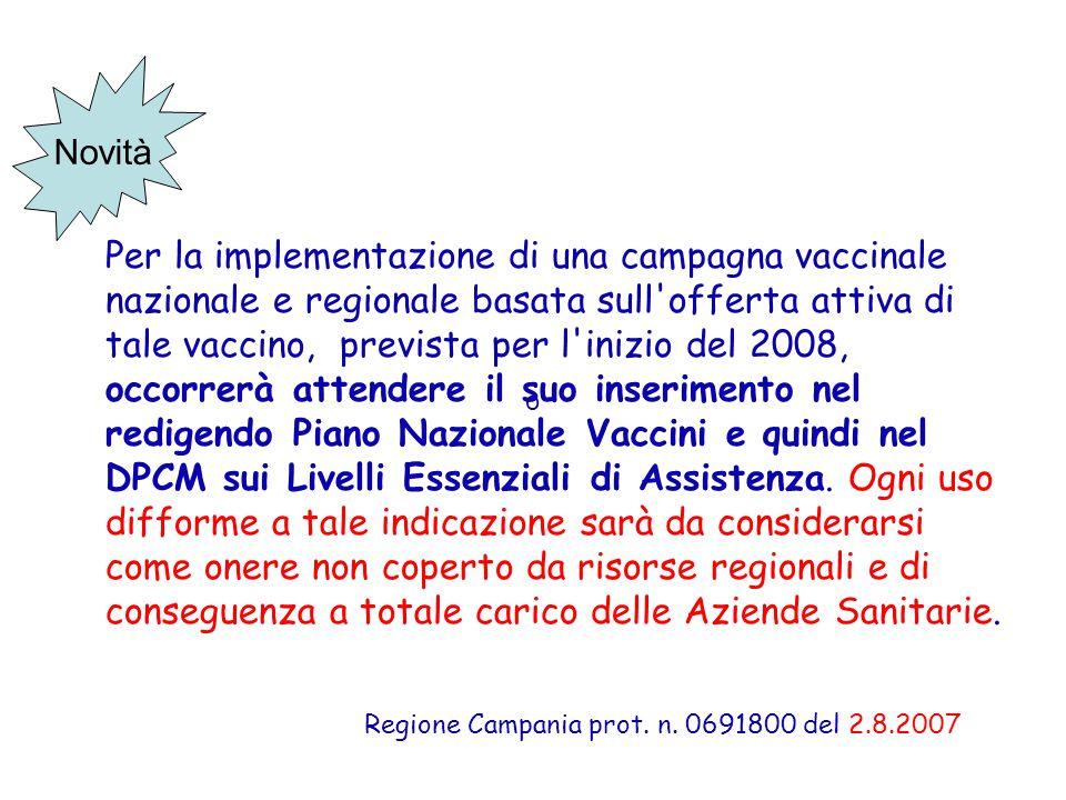 Regione Campania prot. n. 0691800 del 2.8.2007