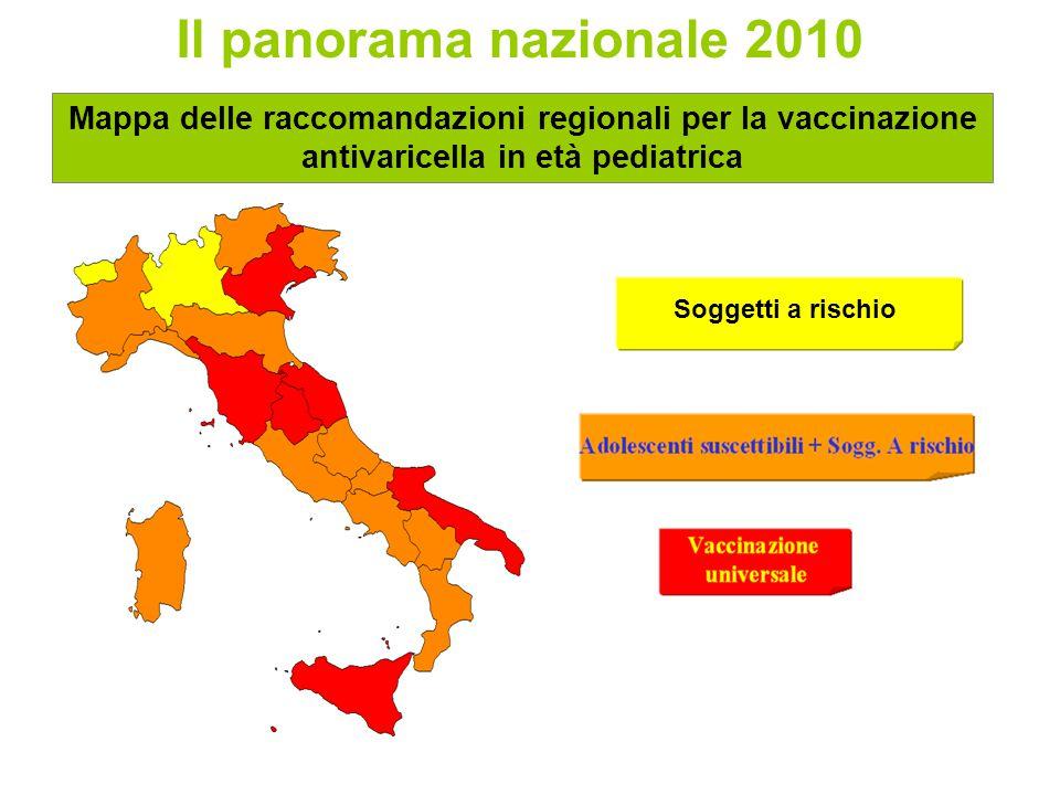 Il panorama nazionale 2010 Mappa delle raccomandazioni regionali per la vaccinazione antivaricella in età pediatrica.