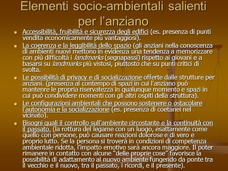 Elementi socio-ambientali salienti per l'anziano