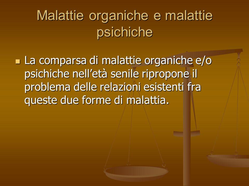 Malattie organiche e malattie psichiche