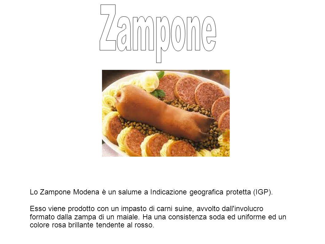 Zampone Lo Zampone Modena è un salume a Indicazione geografica protetta (IGP).