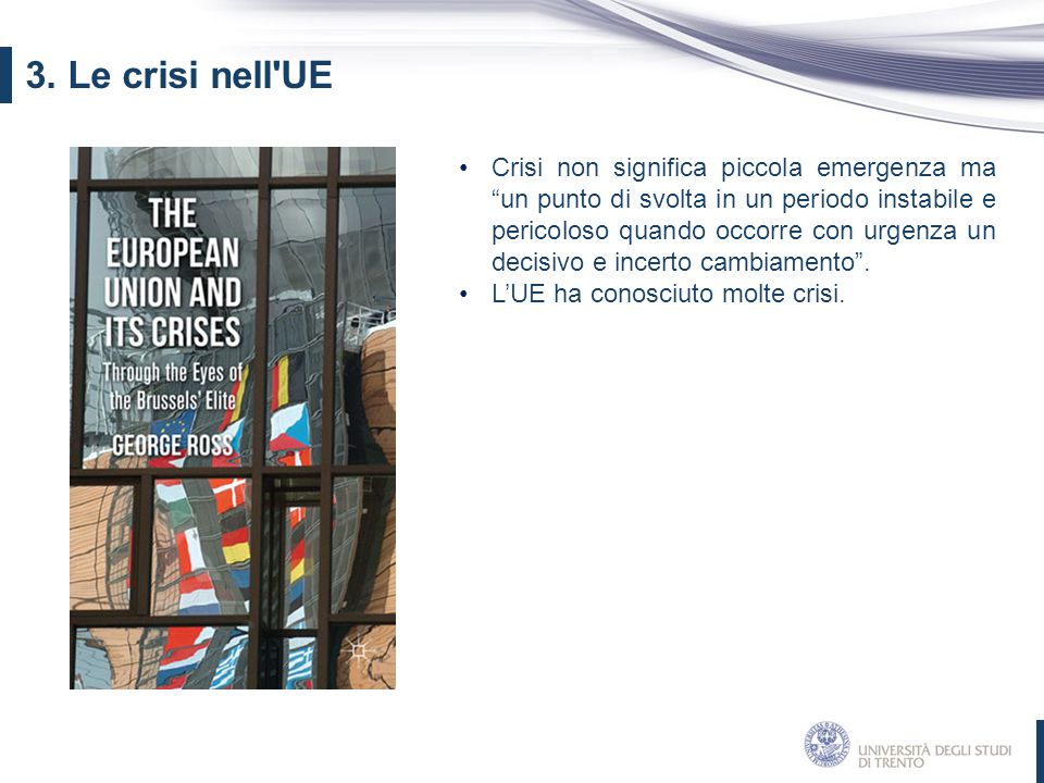 3. Le crisi nell UE