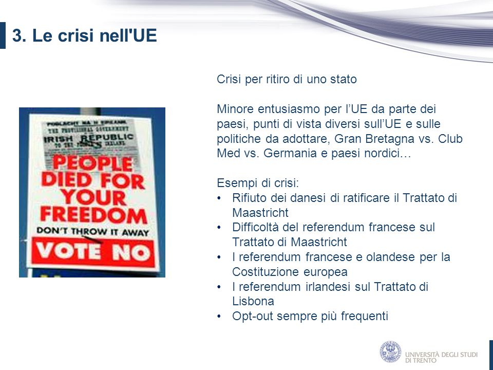 3. Le crisi nell UE Crisi per ritiro di uno stato
