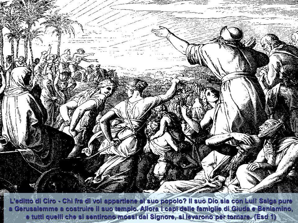 L'editto di Ciro - Chi fra di voi appartiene al suo popolo
