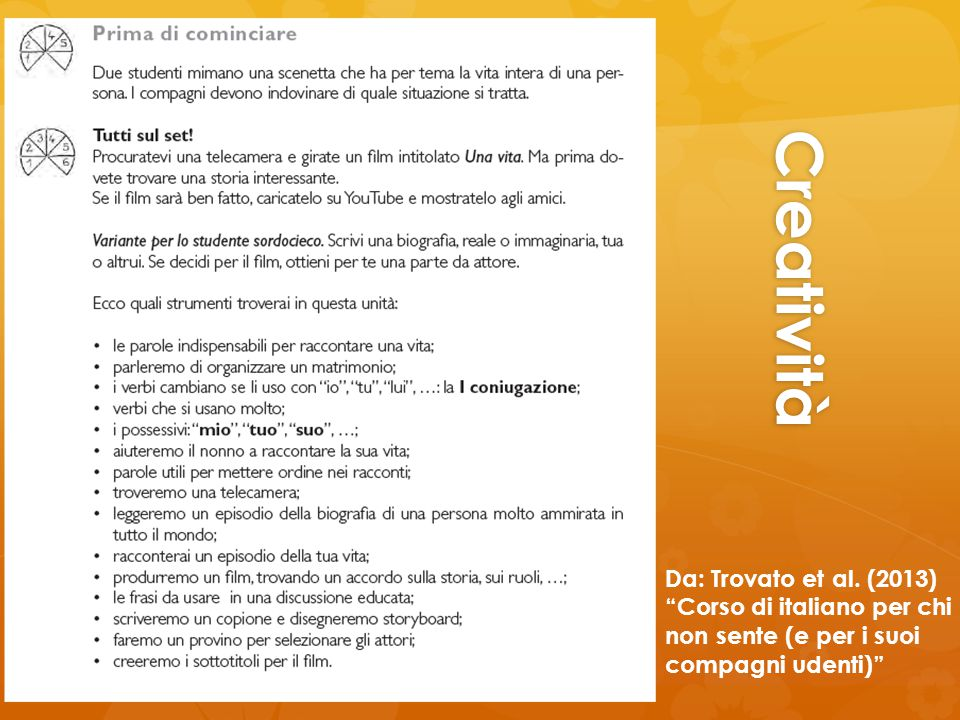 Creatività Da: Trovato et al. (2013) Corso di italiano per chi