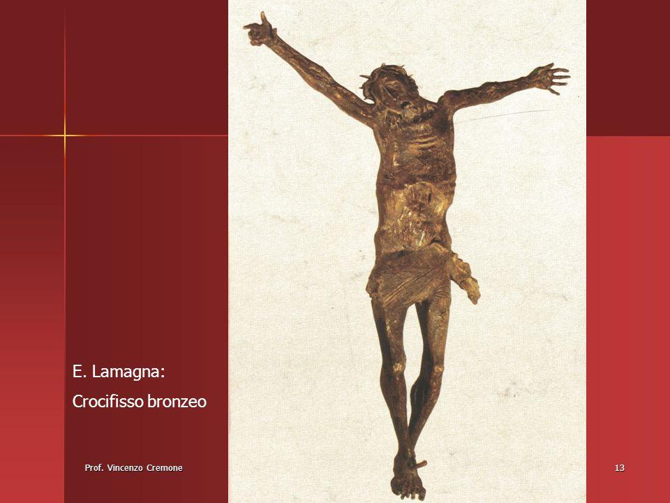 E. Lamagna: Crocifisso bronzeo Prof. Vincenzo Cremone