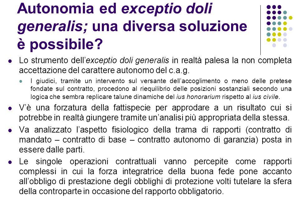 Autonomia ed exceptio doli generalis; una diversa soluzione è possibile