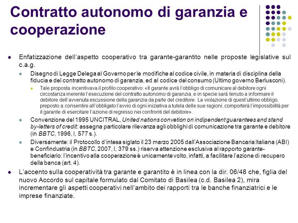 Contratto autonomo di garanzia e cooperazione
