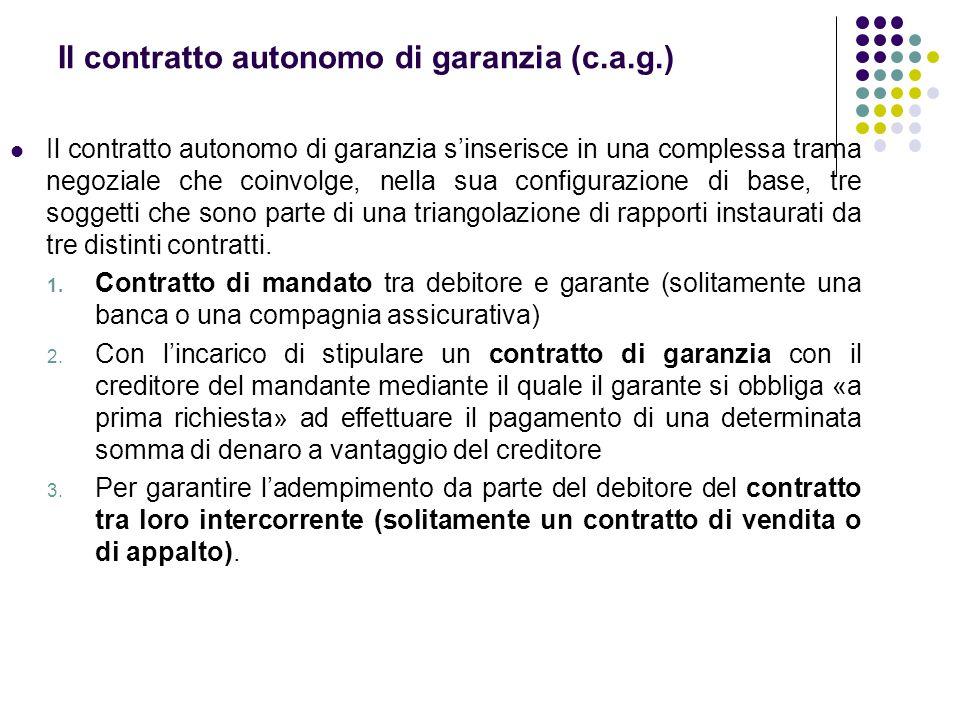 Il contratto autonomo di garanzia (c.a.g.)
